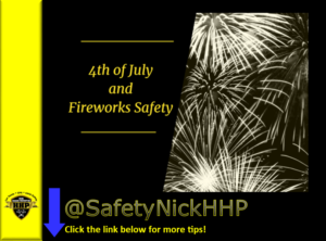 4th of July and Fireworks Safety