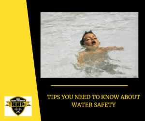 Tips You Need To Know About Water Safety